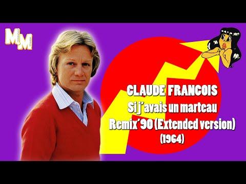 """Claude François - Si j'avais un marteau (remix 90"""" extended)"""