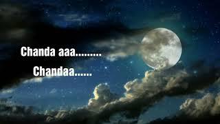 Chanda Re Chanda Re lyrics #whatsappstatus 2019 - YouTube