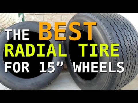BEST Radial Tire For 15 Inch Wheels