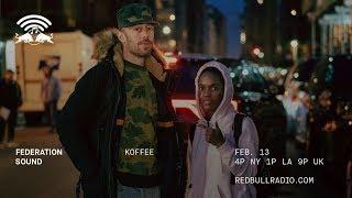 Koffee & Max Glazer On Red Bull Radio 21319   The Federation Sound