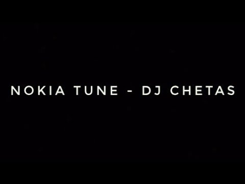 Nokia Tune ( Recreated ) - | Dj Chetas |