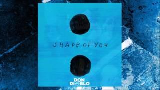 Ed Sheeran - Shape of You (Don Diablo remix) (Ellis Remix) [Official Audio]