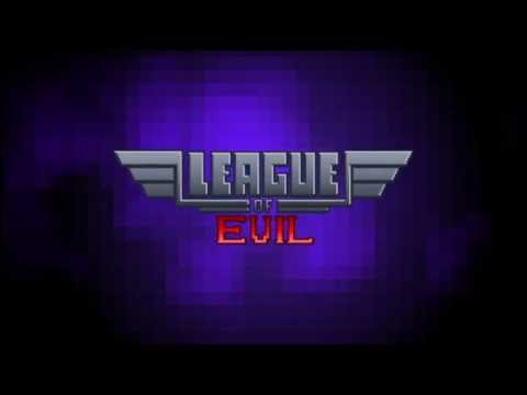 Video of League of Evil Free