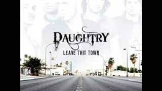What I Meant To Say Daughtry Leave This Town