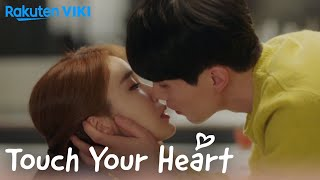 Touch Your Heart - EP10 | Table Kiss