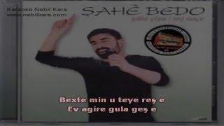 şahe Bedo Nece Gule Karoke-kürtçe Karoke