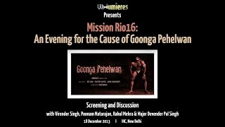 LILA Lumieres l Mission Rio16: An Evening for the Cause of Goonga Pehelwan