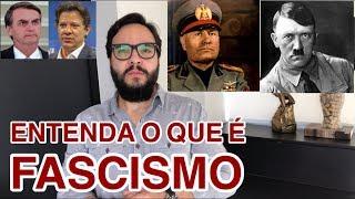 O verdadeiro Fascista! Bolsonaro ou Haddad? Entenda o que é FASCISMO!