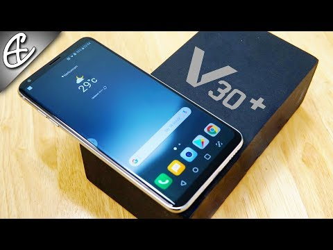 LG V30 Plus | V30+ (16MP F1.6 | Snapdragon 835 | 128GB ) Unboxing & Hands On!