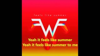 Weezer - Feels Like Summer [Lyric Video]