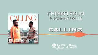Chinko Ekun   Calling [ Official Audio] Ft. Johnny Drille