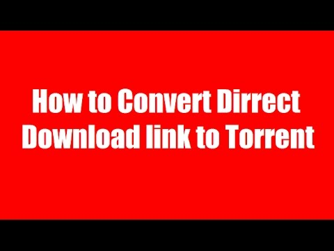 how to make a file into a torrent