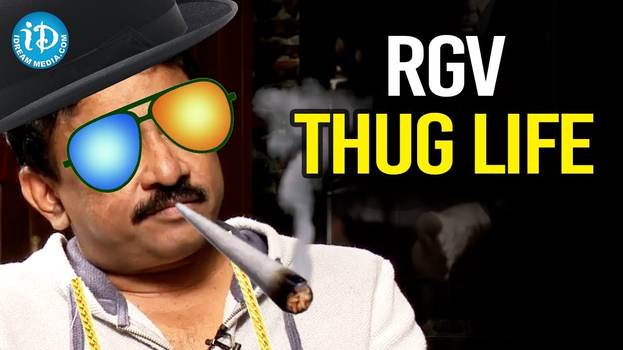 RGV Thug Life And Funny Moments