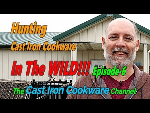 Hunting Cast Iron Cookware In The WILD!!! Episode-6