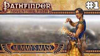PATHFINDER: MUMMY'S MASK | Part #1