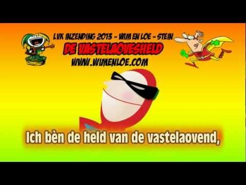 LVK 2013: Wim en Loe - De Vastelaovesheld (Stein)