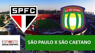Confira a transmissão de São Paulo x São Caetano, pelas quartas de final do Campeonato Paulista de 2018, na Rádio Jovem Pan.