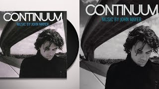 John Mayer - Continuum FULL ALBUM (2006)