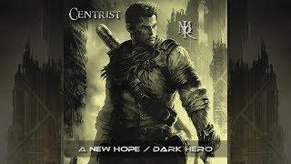 CENTRIST/ Jean-Marie RIVESINTHE - A New Hope / Dark Hero