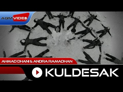 Ahmad Dhani & Andra Ramadhan - Kuldesak | Official Video