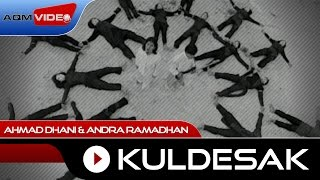 Ahmad Dhani & Andra Ramadhan - Kuldesak | Official Video