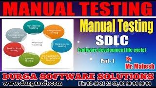 Manual Testing    SDLC (software development life cycle) Part - 1 by Mahesh