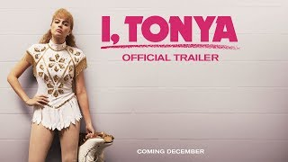I, TONYA [Official Trailer] – In Theaters Now