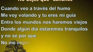 Caifanes- No Dejes Que  (Letra)