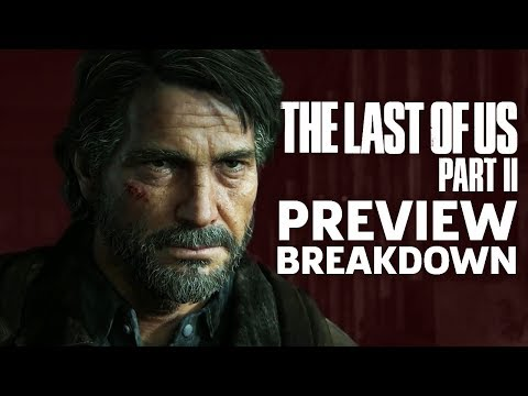 The Last Of Us Part 2 – What We Thought Of The Demo