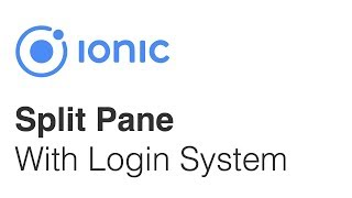 Ionic Angular Split Pane Layout with Login and Logout System