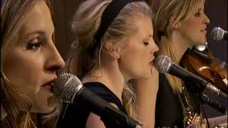 Dixie Chicks - Truth No 2 (AOL Sessions) 2006