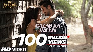 Gazab Ka Hai Din Video | DIL JUUNGLEE | Tanishk B Jubin N