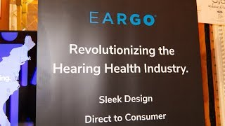 Meet the Eargo Difference: Tiny Hearing Aids at ShowStoppers 2018
