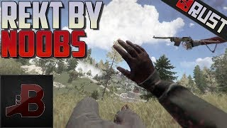 Wrecked By Noobs - Rust