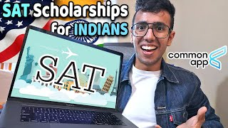 SAT Scholarships for Indian Students 🔥 Common App & Indian Universities Accepting SAT
