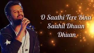 O Saathi Lyrics   Atif Aslam  