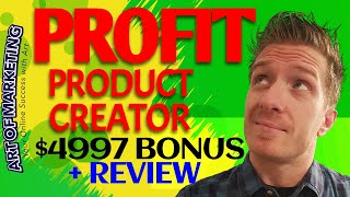 ProfitProductCreator Review, Demo, $4997 Bonus