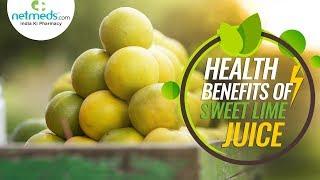 5 Superb Health Benefits Of Sweet Lime Juice