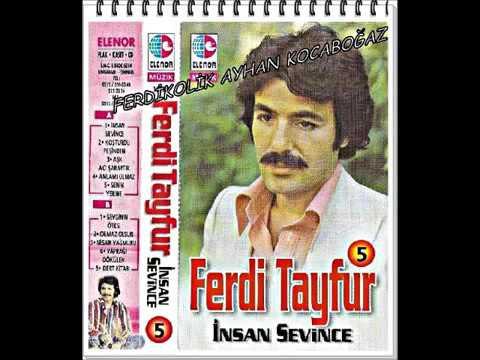 Ferdi Tayfur İnsan Sevince Full Albüm Şarkıları.