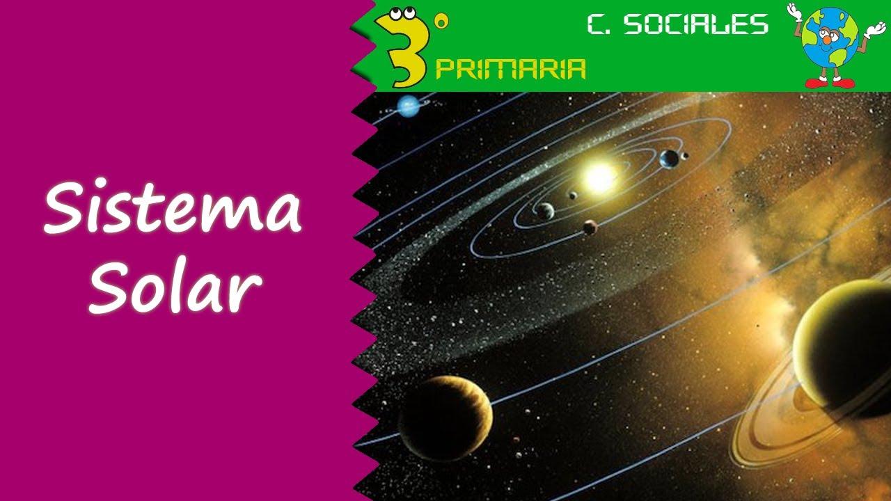 Ciencias Sociales. 3º Primaria. Tema 7. El Sistema Solar
