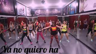 Ya No Quiero Na By Lola Indigo , Zumba Fitness