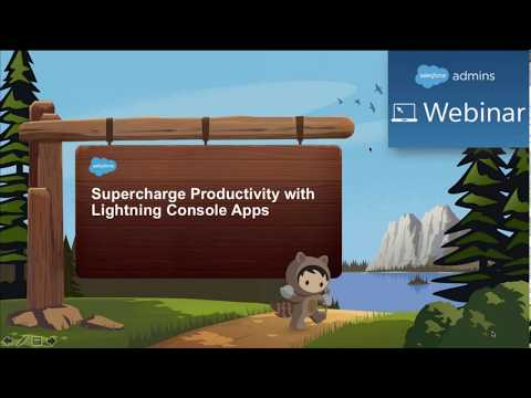 Supercharge Productivity With Lightning Console Apps