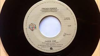 Chokin' Kind , Freddy Fender , 1983