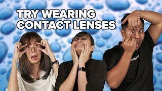 Malaysians Try Wearing Contact Lenses | Presented by ACUVUE