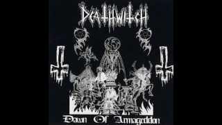 DEATHWITCH - Dawn Of Armageddon (full album + demo) HD