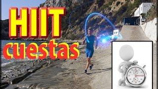 Cuestas de sprints repetidos en pendiente - HIIT