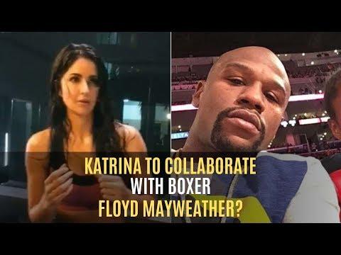 Katrina Kaif To Collaborate With Ace Boxer Floyd Mayweather? | SpotboyE