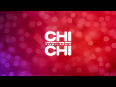 Trey Songz - Chi Chi Feat. Chris Brown (Hikeii Remix) [Official Audio] - Trey Songz