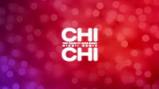 Trey Songz - Chi Chi feat. Chris Brown (Hikeii Remix) [Official Audio]