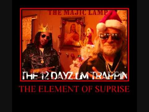 THE 12 DAYZ UM TRAPPIN.wmv